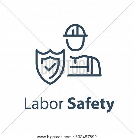 Worker And Shield, Medical Insurance, Labor Safety, Health Protection, Injury Coverage, Vector Line