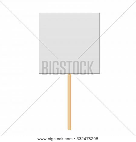 Blank Banner Mock Up On Wood Stick.  Protest Placard, Public Transparency With Wooden Holder. Campai
