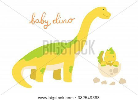 Flat Cartoon Style Cute Dinosaur With Baby Dino In The Egg. Vector Illustration For Card Or Poster,