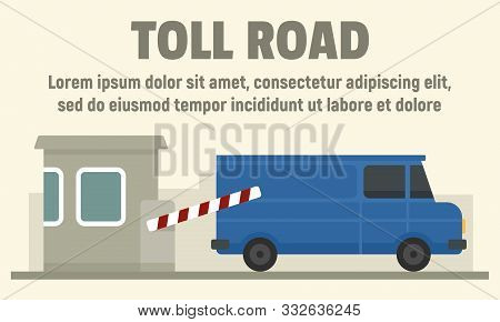 Delivery Truck On Toll Road Concept Banner. Flat Illustration Of Delivery Truck On Toll Road Vector