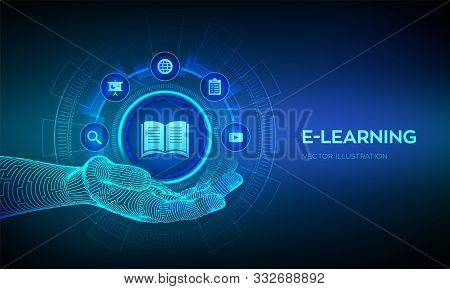 E-learning Icon In Robotic Hand. Innovative Online Education And Internet Technology Concept. Webina