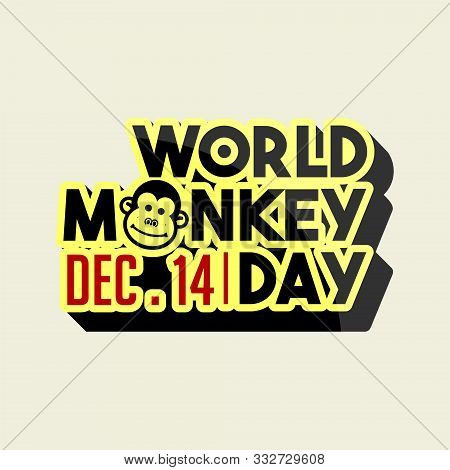 Typography For World Monkey Day On 14 December With Monkey Head On
