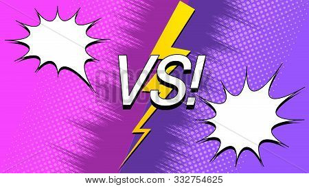 Explosive Rivalry Background With Purple And Pink Sides Rays Halftone White Speech Bubbles Vs Letter