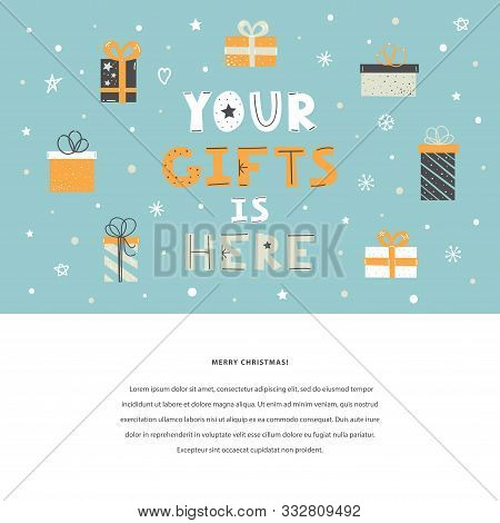 Your Gifts Is Here Vector Flat Lettering Quote On A Blue Background. Winter Holidays Template. Sale,