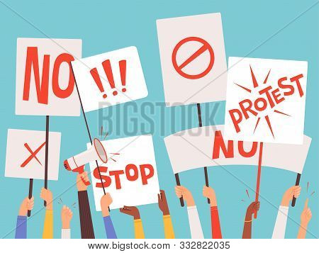 Protestors Banners. Hand Holding Blank Placards Of Political Manifestation Signs Vector Background C