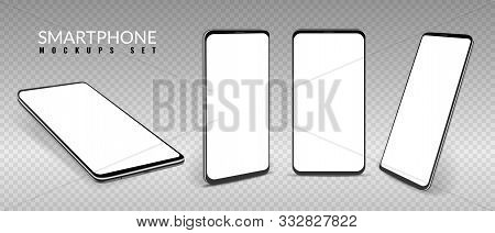 Realistic Smartphone Mockup. Smartphones In Different View Angles, Frameless Blank Mobile Phone, Mod