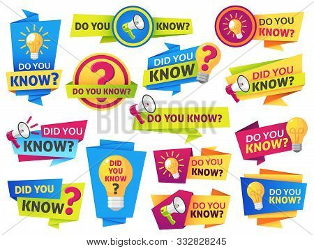 Do You Know. Label Sticker With Did You Know Speech Bubbles And Question Mark. Post Article With Typ