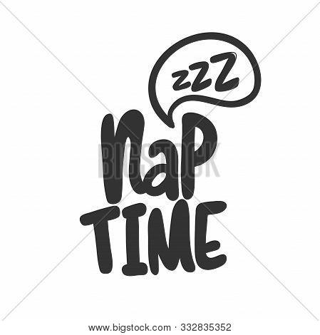 Nap Time. Sticker For Social Media Content. Vector Hand Drawn Illustration Design.