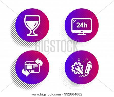 Wine Glass, 24h Service And Refresh Website Icons Simple Set. Halftone Dots Button. Engineering Sign