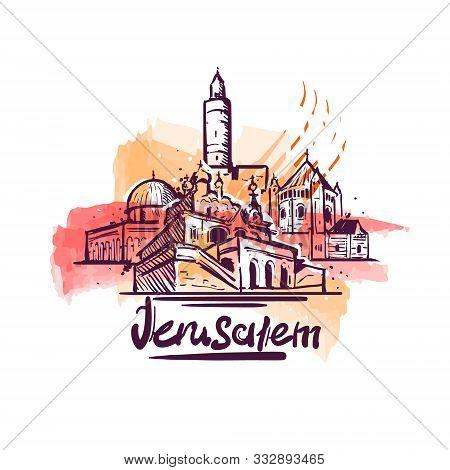 Jerusalem Abstract Art Color Drawing. Jerusalem Sketch Vector Illustration.