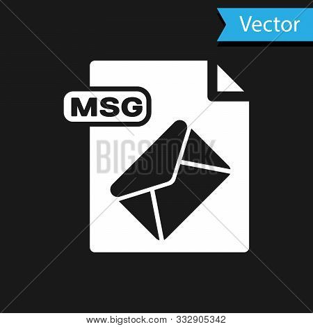 White Msg File Document. Download Msg Button Icon Isolated On Black Background. Msg File Symbol. Vec