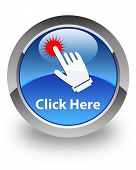 Click here icon on glossy blue round button poster