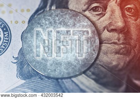 Nft On On Us Dollar. Close-up. Rise Of Nft Technology. Rolling Out New Nft Technology. Monetizing Ar