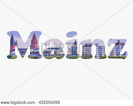 White Background With The Word Mainz, In This Letters Is A Photo Of Mainz