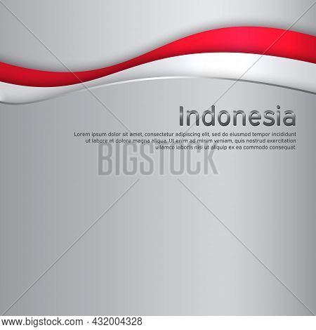 Cover, Banner In National Colors Of Indonesia. Creative Metal Background For Patriotic Holiday Card