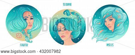 Zodiac Girls Set: Water. Vector Illustration Of Pisces, Cancer And Scorpio Astrological Signs As A B