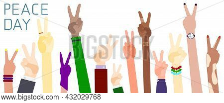Hands Of Different Nationalities With The Sign Of Peace. Peace Day. Flat Design