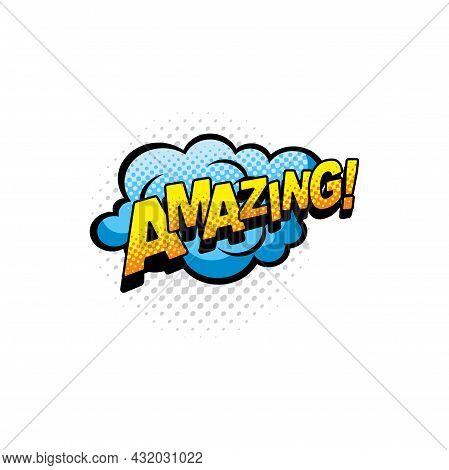 Amazing Comics Bubble Isolated Vector Icon. Cartoon Pop Art Retro Sound Cloud Of Blue Color, Blast E