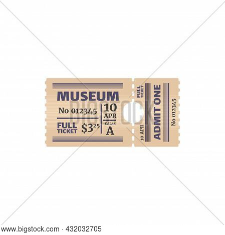 Ticket To Museum, Numbered Paper Card With Price, Date And Class. Vector Raffle Coupon, Special Vouc
