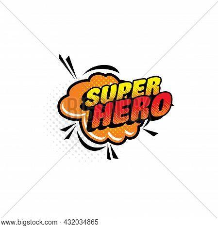 Super Hero Comic Halftone Bubble Isolated Vector Icon. Cartoon Pop Art Speech Balloon, Retro Cloud B