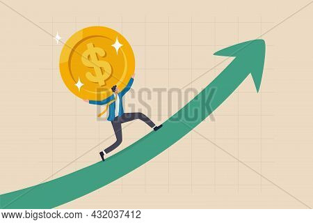 Sales Increase, Investment Growth Or Earning And Profit Rising Up, Salary Or Revenue Growing, Financ