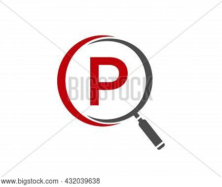 Magnifying Glass On Letter P Concept. Search Logo. Initial P Letter Magnifying Glass Logo Design