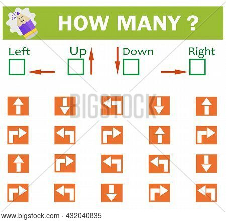 Left Or Right. Up Or Down. Logic Game For Kids. Count How Many Arrows Are Turned Left And How Many A