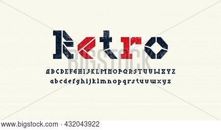 Stencil-plate Serif Letters Font For Logo And Headline Design. Typography Set With Vintage Texture.
