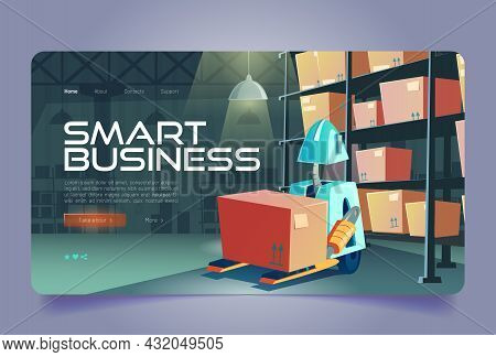 Smart Business Cartoon Landing Page. Forklift Robot Loading Box In Warehouse Interior. Intelligent L