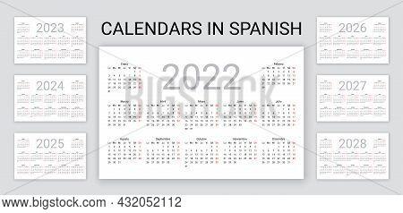 Spanish Calendar 2022, 2023, 2024, 2025, 2026, 2027, 2028 Years. Vector. Desk Organizer. Week Starts