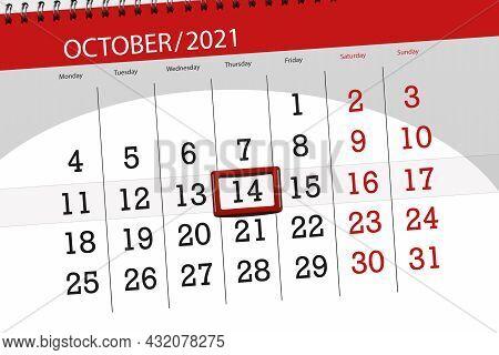 Calendar Planner For The Month October 2021, Deadline Day, 14, Thursday.
