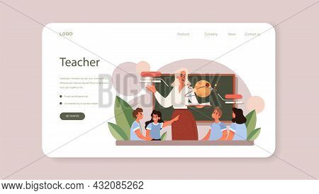 Teacher Web Banner Or Landing Page. Professor Giving A Lesson In A Classroom