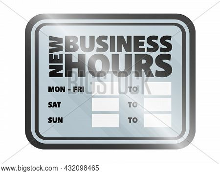New Business Hours Sign, Obening Hours Sign Isolated On White Background, Vector Illustration