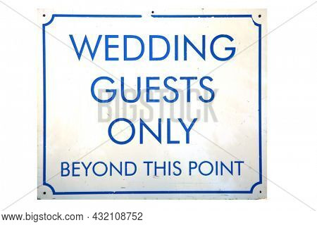 Wedding Guest Only Sign. Wedding Guest.