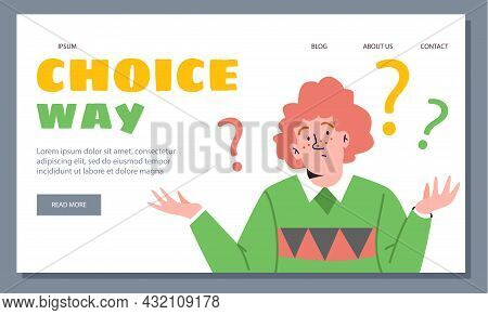Vector Template For Web Landing With Red-haired Guy Shrugging His Shoulders And Text Choose A Path.