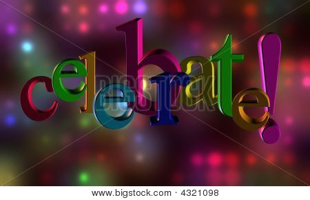 Celebrate Letters On A Lighted Background