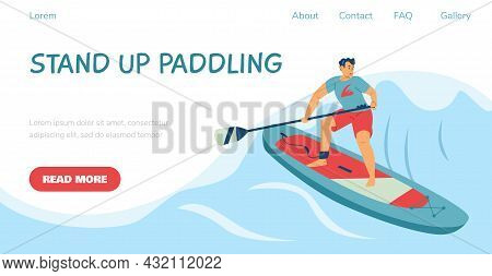 Stand Up Paddling Website With Man On Paddleboard, Flat Vector Illustration.
