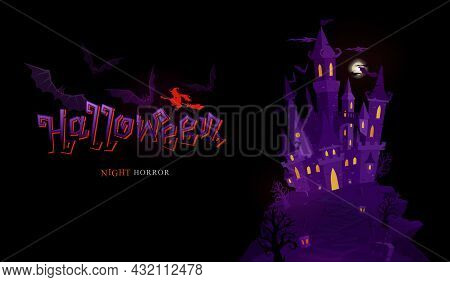 Halloween Banner Celebration With Typography Design And Castle Graphic Art And Horror Element Concep