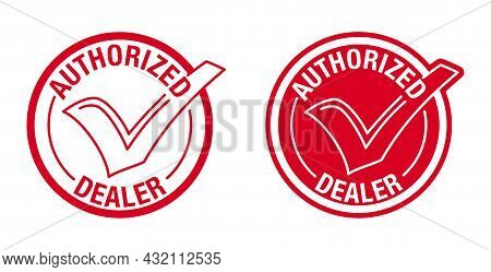 Authorized Seller Icon In Red Circular Stamp With Check Mark. Verified Dealer Isolated Badge