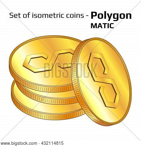Set Of Gold Coins In Stack Polygon Matic In Isometric View Isolated On White. Vector Illustration.