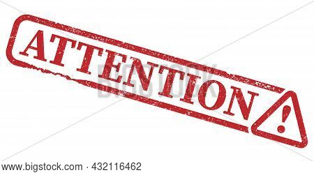 Red Grungy Scratched Attention Stamp Or Sign With Warning Symbol, Vector Illustration