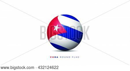Cuba Round Flag Vector Illustration. Cuba Independence Day Design. Good Template For Cuba National D