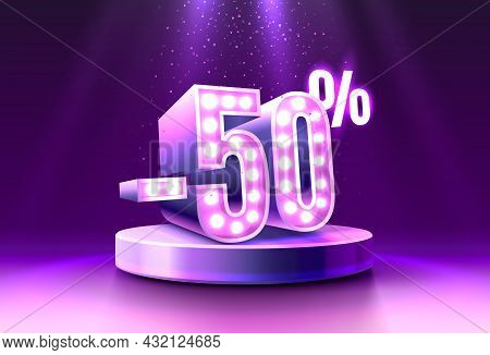 50 Off. Discount Creative Composition. 3d Sale Symbol, Neon Podium Gift Box. Sale Banner And Poster.