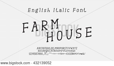 Original Hand Drawn Serif Italic Font. Black Thin Linear Condensed Alphabet Letters, Numbers, Symbol