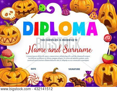 Kids Diploma Cartoon Funny Halloween Pumpkins And Sweets. Vector Certificate With Jack-o-lanterns, C