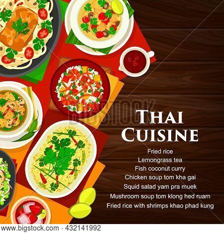 Thai Cuisine Vector Mushroom Soup Tom Klong Hed Ruam, Squid Salad Yam Pra Muek, Chicken Soup Tom Kha