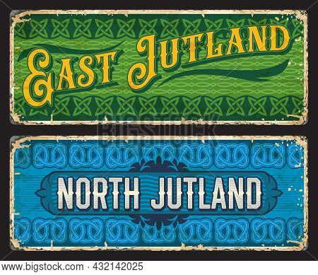 East And North Jutland Denmark Plates. Danish Regions Tin Signs, Nordic Trip Vintage Banners Or Vect