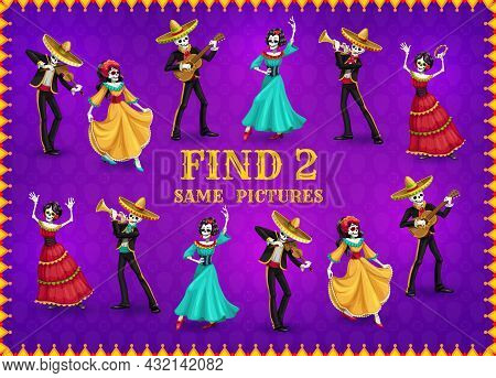 Dia De Los Muertos Day Game Of Find Two Same Skeletons. Vector Game, Puzzle, Maze Or Riddle Of Kids