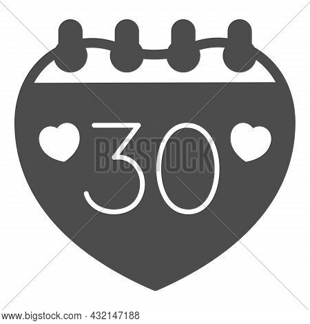 Calendar With Number 30 And Two Hearts Solid Icon, Anniversary Concept, Day Thirty Vector Sign On Wh