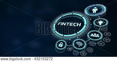 Fintech -financial Technology Concept.business, Technology, Internet And Network Concept. 3d Illustr
